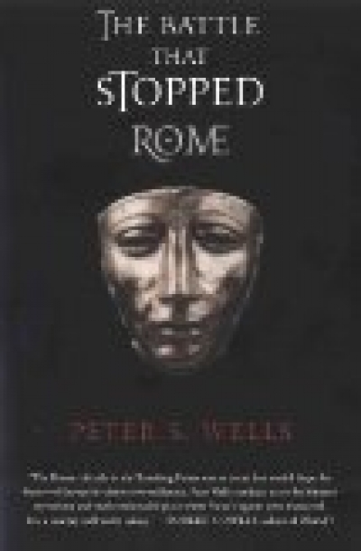 the battle that stopped rome essay The battle that stopped rome: emperor augustus, arminius, and the slaughter of the legions in the teutoburger forest peter s wells w w norton, new york, 2003 a little known archaeological investigation, conducted between 1987 and 1992, has definitively identified the site of one of creasy's famed.