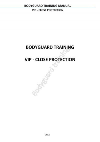 bodyguard training manual vip close protection rh yumpu com vip protection manual download vip close protection training manual pdf