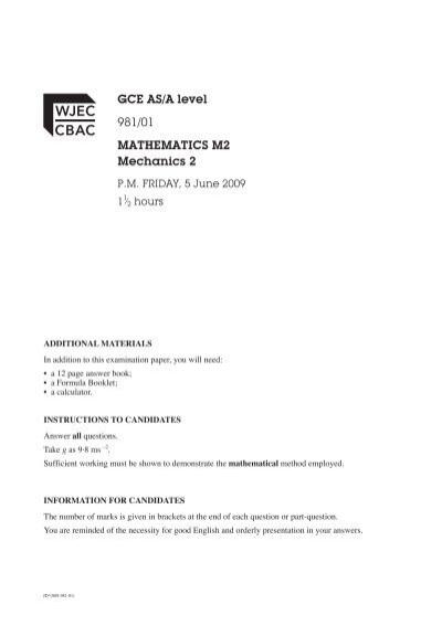 GCE AS/A level 981/01 MATHEMATICS M2 Mechanics 2