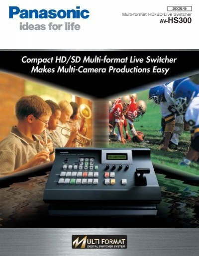 Page 1 Av-HS3OO Multi-format HD/SD Live Switcher IG ideas for life