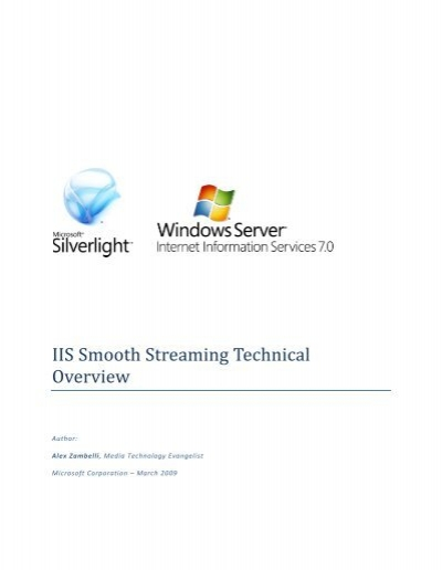 IIS Smooth Streaming Technical Overview