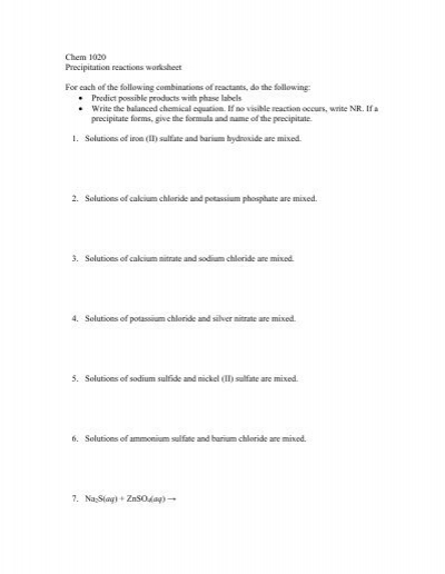 Printables Precipitation Reactions Worksheet chem 1020 precipitation reactions worksheet for each of the the