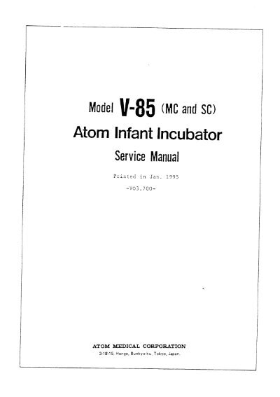 atom v 85 infant incubator service manual frank s hospital rh yumpu com frank's hospital workshop service manuals frank's hospital workshop service manuals