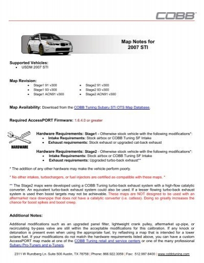 Map Notes for 2007 STI - Cobb Tuning