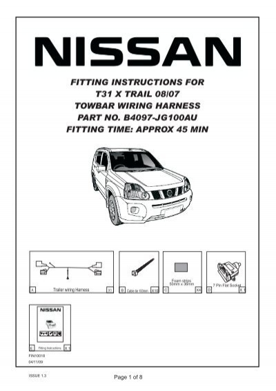 fitting instructions for nissan t31 x trail towbar wiring harness