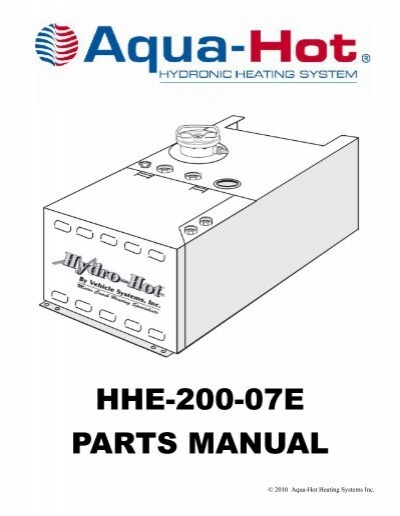 PARTS MANUAL HHE-200-07E - Aqua-Hot