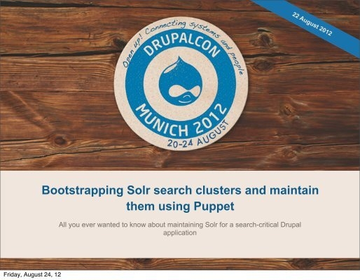 Bootstrapping Solr search clusters and maintain them using