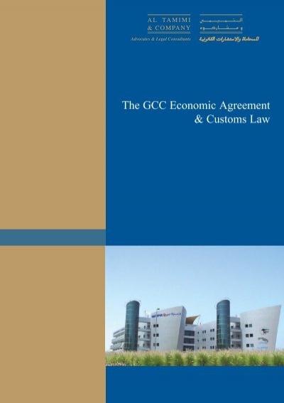 The Gcc Economic Agreement Customs Law Italian Industry