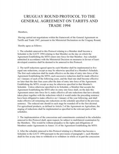 Uruguay Round Protocol To The General Agreement On Tariffs And Trade