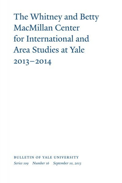 MacMillan Center for International and Area ... - Yale ...