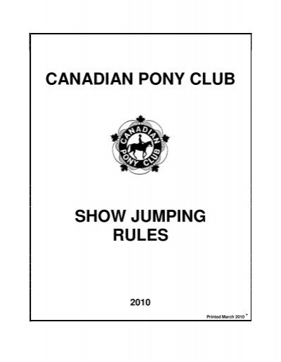 Canadian Pony Club Show Jumping Rules 15 boots of striding and springing. yumpu