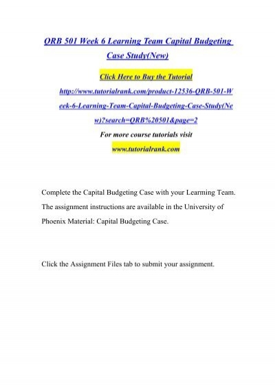 capital budgeting qrb 501 week 6 Visit below link, to download this course:\n\n \n\nor \nemail us on\nsupport.