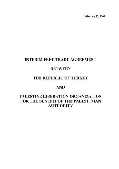 Interim Free Trade Agreement Between The Republic Of Turkey
