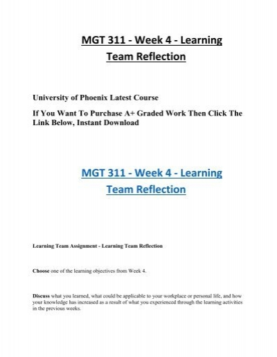 team reflection week 3 mgt 311 Mgt 311 complete class | see more ideas about computer books, curriculum and day care mgt 311 week 3 learning team reflection discuss the week.