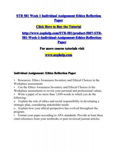str 581 ethics reflection paper Tutorialoutlet is a online tutorial store we str 581 week 1 individual assignment ethics reflection paper (uop.