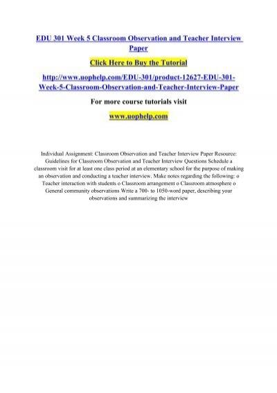 EDU 301 Week 5 Classroom Observation and Teacher Interview