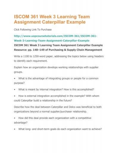 ISCOM 361 Week 3 Learning Team Assignment Caterpillar Examplepdf