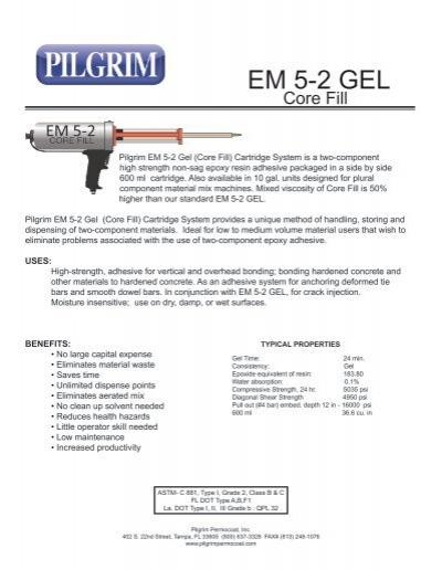 EM 5-2 Gel Core Fill - Pilgrim