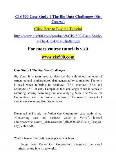 CIS 500 Case Study 1 The Big Data Challenges (Str Course)