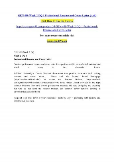 GEN 499 Week 2 DQ 1 Professional Resume and Cover Letter (Ash)