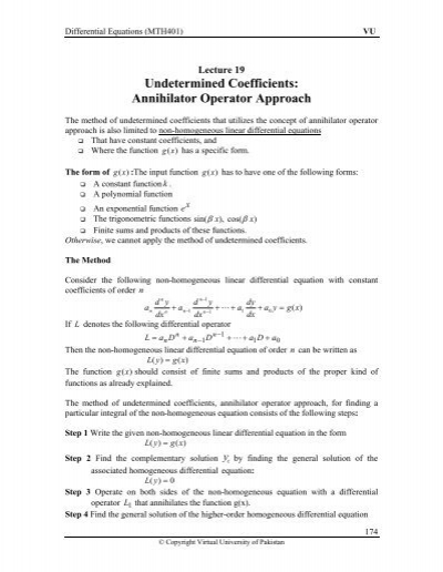 annihilator method differential equations Introduction to differential equations using sage extends stein's work by creating a classroom tool that allows both differential equations and sage to be taught concurrently it's a creative and forward-thinking approach to math instruction.