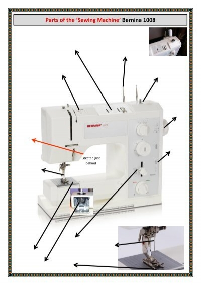 Parts Of The Sewing Machine Bernina 1008