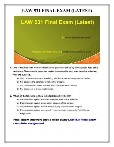 531 questions A team of learned professional is at your service to help you get through the difficult law 531 final exam 30 questions with answers (university of phoenix.