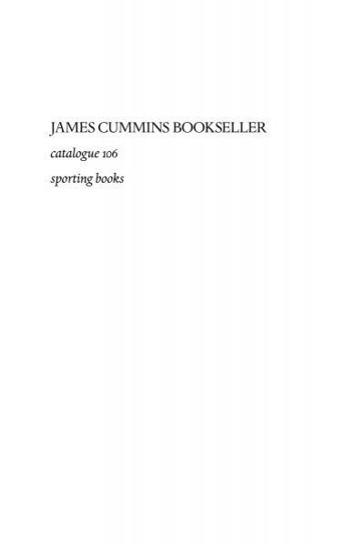 James Cummins Bookseller Catalogue 106 Sporting Books