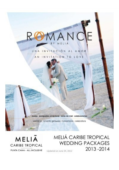 MELIA CARIBE TROPICAL WEDDING PACKAGES 2013 2014