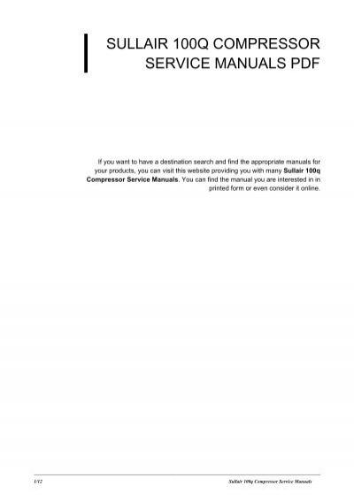 sullair 100q compressor service manuals rh yumpu com sullair service manuals for 900h sullair service manuals free