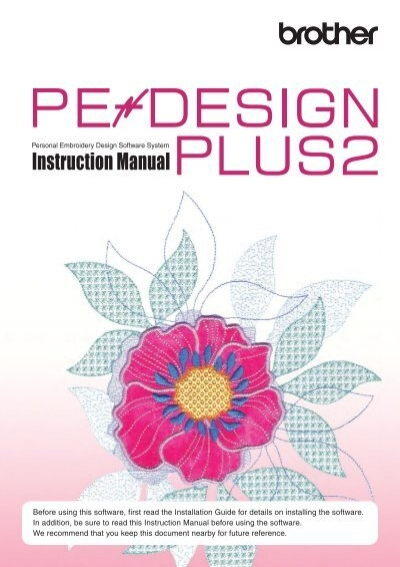 Brother pe-design ver. 2. 0 instruction book – mrsewing.
