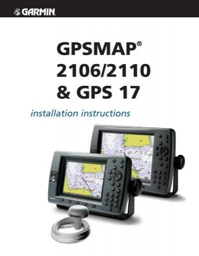 Garmin Gpsmap 2106 Gpsmap 21062110 And Gps 17 Installation