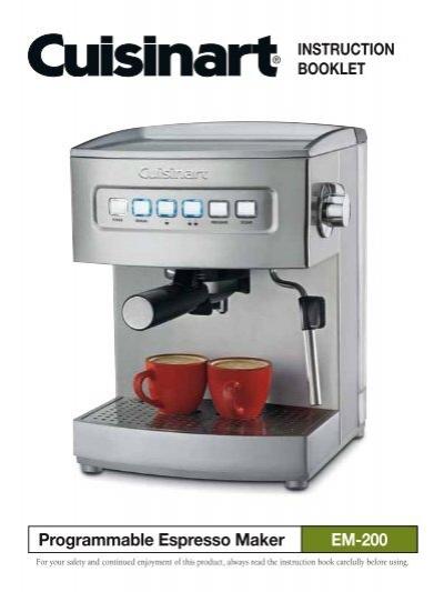 Cuisinart Programmable Espresso Maker -EM-200 - MANUAL