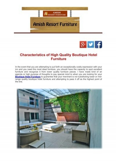 Characteristics of high quality boutique hotel furniture for Boutique hotel characteristics