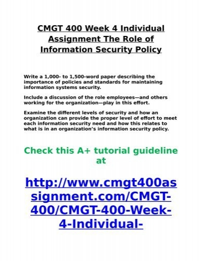 cmgt 400 week 4 the role Cmgt 400 week 5 dq 1 for more classes visit wwwcmgt400outletcom what is the role of an internal it audit group in an organization why is having such a group important for an organization and why should it report outside the normal it reporting channels.