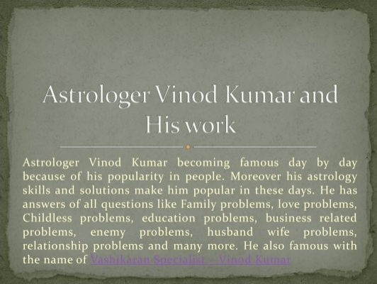 Astrologer Vinod Kumar and His work