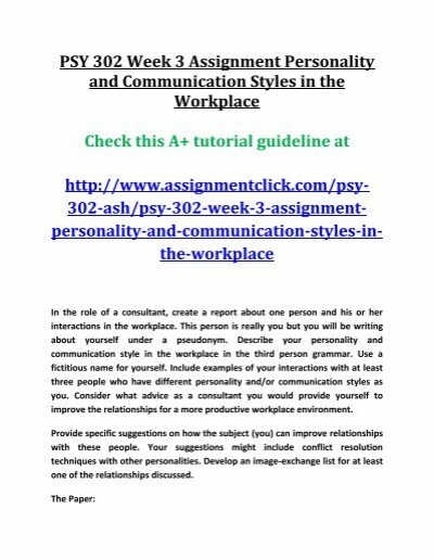 ASH PSY 302 Week 3 Assignment Personality and Communication Styles