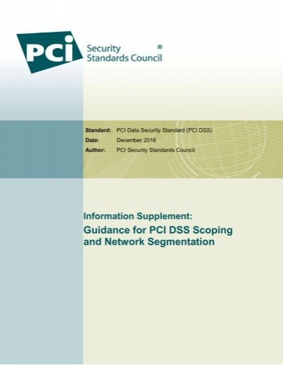 Guidance for PCI DSS Scoping and Network Segmentation