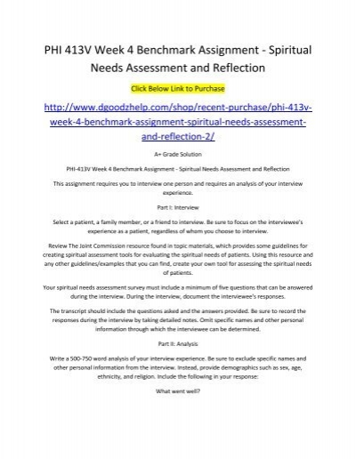 spiritual needs assessments essay Spiritual needs change with time and circumstances the national institute for clinical excellence guidance, supportive and palliative care for adults with cancer , published in march 2004, acknowledges this and recommends that healthcare teams ensure accurate and timely evaluation of spiritual issues through regular assessment.