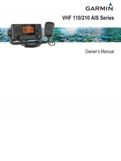 garmin vhf 210 210i ais marine radio owner s manual pdf rh yumpu com Garmin 200 Garmin 225