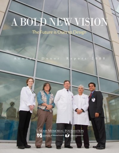 A Bold New Vision The University Of Massachusetts Medical School