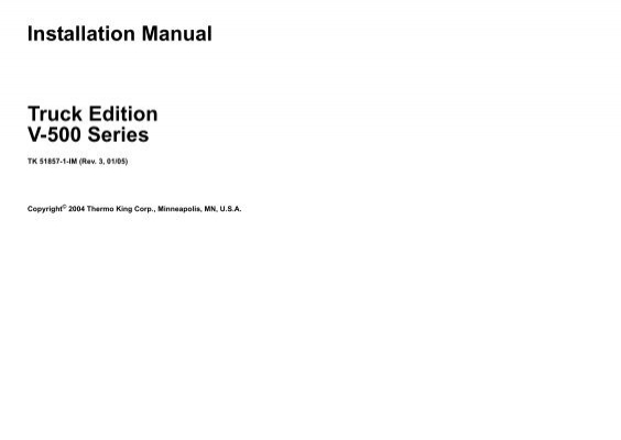 installation manual truck edition v 500 series thermo king rh yumpu com Thermo King Controlle Head Thermo King 41 7784
