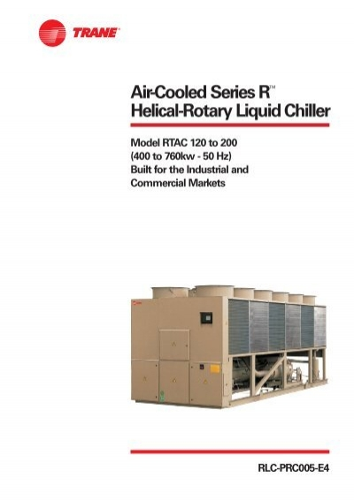 Air Cooled Series R Helical Rotary Liquid Chiller Catalog