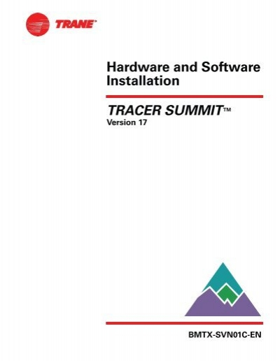 Bmtw Svn01c En Tracer Summit Hardware And Software Trane