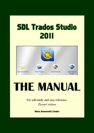 Version 2011 sdl trados studio manual.