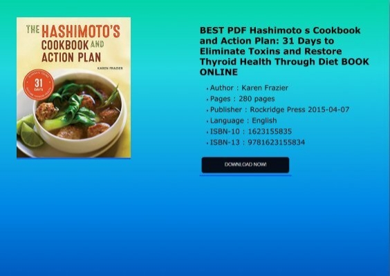 Best pdf hashimoto s cookbook and action plan 31 days to eliminate best pdf hashimoto s cookbook and action plan 31 days to eliminate toxins and restore thyroid forumfinder Choice Image