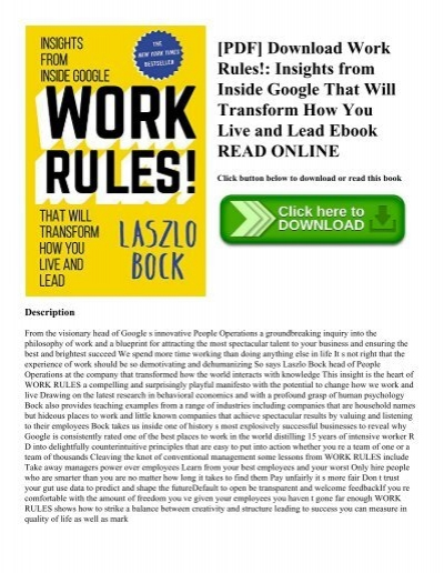 PDF Download Work Rules Insights From Inside Google That Will Transform How You Live And Lead Ebook READ ONLINE