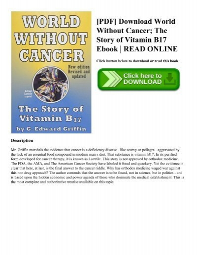 Pdf Download World Without Cancer The Story Of Vitamin B17 Ebook
