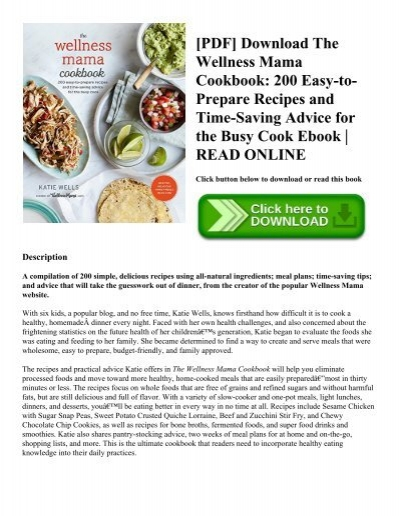 Pdf download the wellness mama cookbook 200 easy to prepare pdf download the wellness mama cookbook 200 easy to prepare recipes and time saving advice for the busy cook ebook read online forumfinder Images
