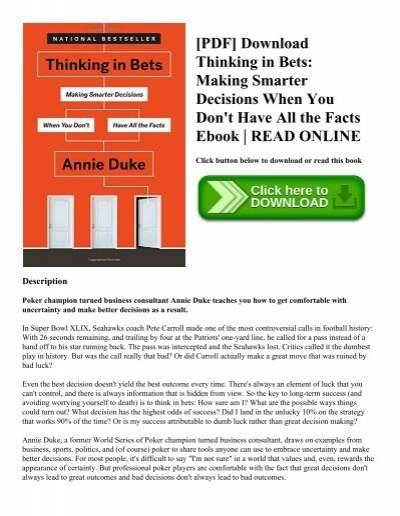 Pdf download thinking in bets making smarter decisions when you pdf download thinking in bets making smarter decisions when you dont have all the facts ebook read online fandeluxe Images
